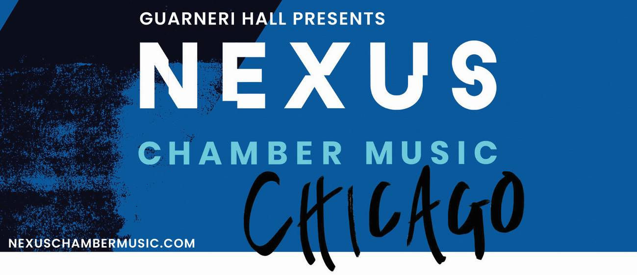 NEXUS Chamber Music Chicago